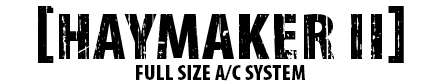 Haymaker Full Size A/C System