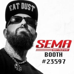 EAT DUST SEMA 2017 1